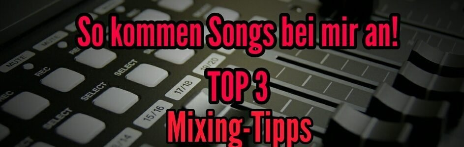 mixing-tipps