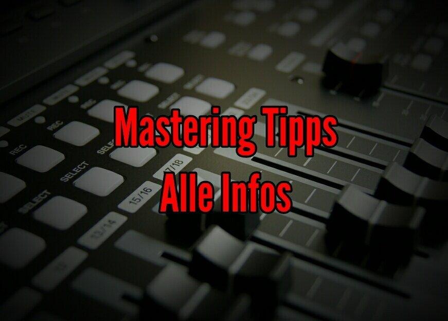 Mastering-Tipps